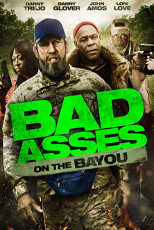 Bad Asses 3 on the Bayou