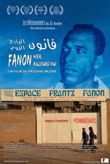 Fanon Hier, Aujourd'hui