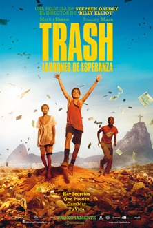 Trash, ladrones de esperanza