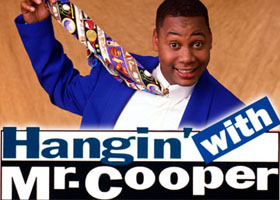 Hangin' with Mr Cooper