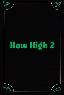 how-high-2