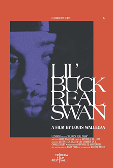 Lil' Buck: Real Swan