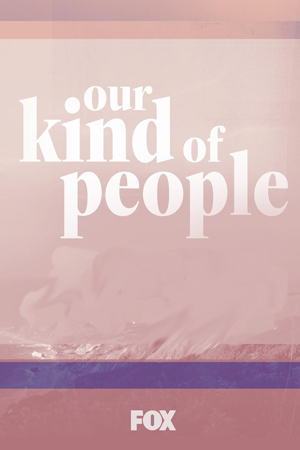 our-kind-of-people
