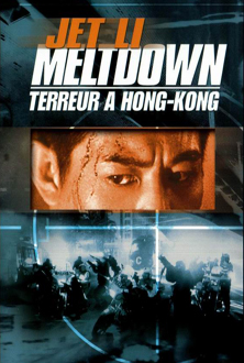 Meltdown - Terreur à Hong-Kong