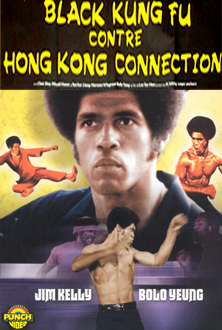 Black kung fu contre Hong Kong connection