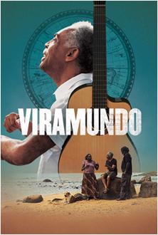 Viramundo: Un voyage musical avec Gilberto Gil