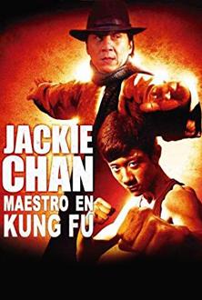 Jackie Chan: Maestro en kung fu