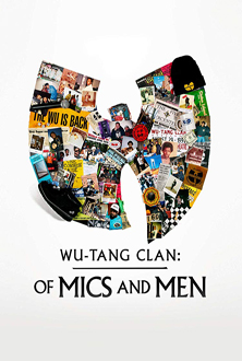 Wu-Tang Clan: Of Mics and Men